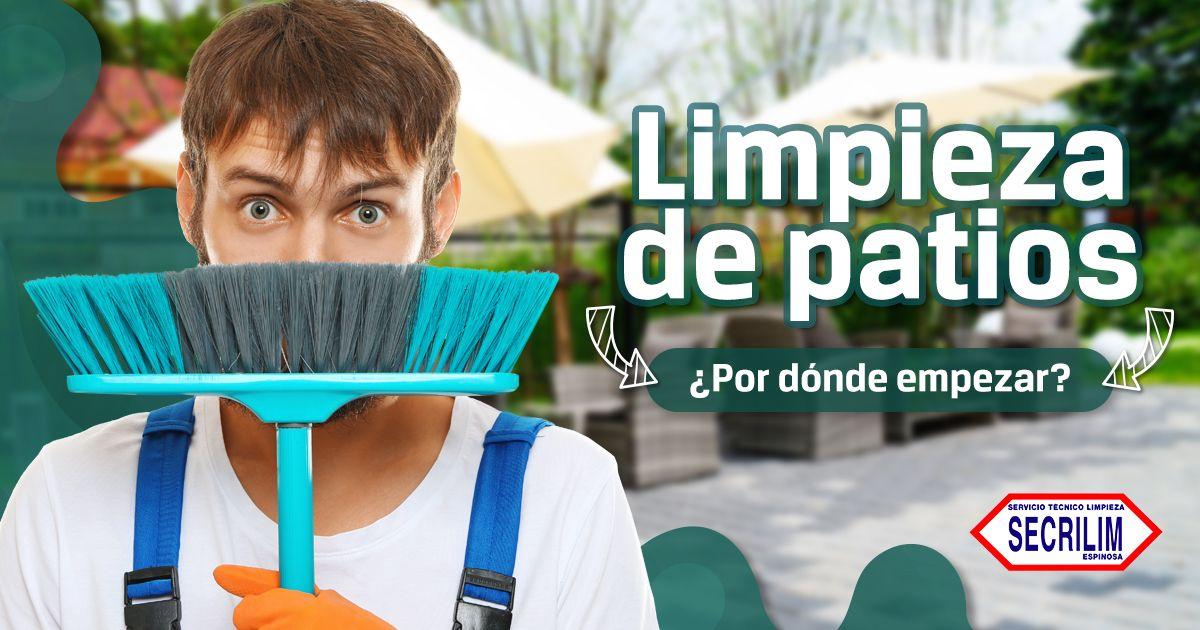 Limpieza de patios: ¿Por dónde empezar?