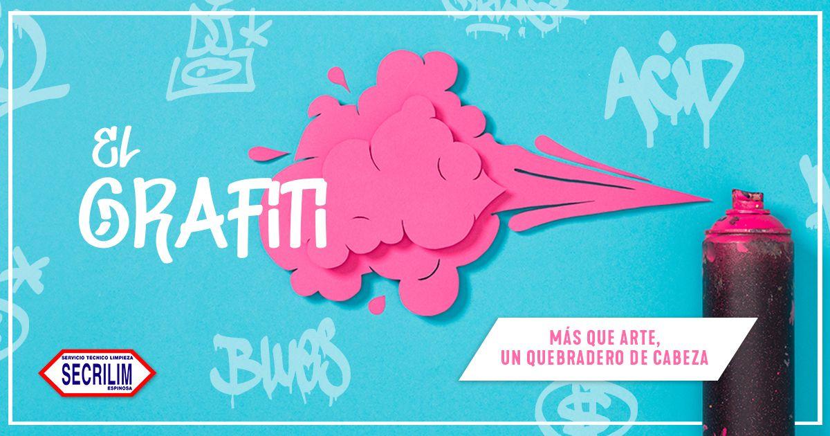 El grafiti: Más que arte, un quebradero de cabeza